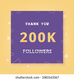 200K followers thank you card. Celebration 200000 subscribers  banner. Template for social media. Vector illustration.