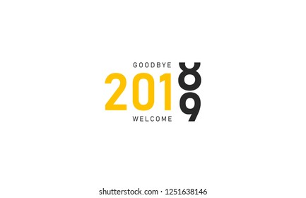 2018 goodbye 2019 welcome