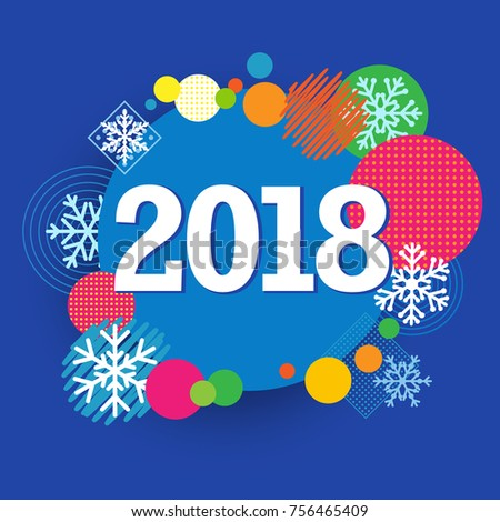 2018 happy new year creative banner colored circle and snow template happy new year 2018