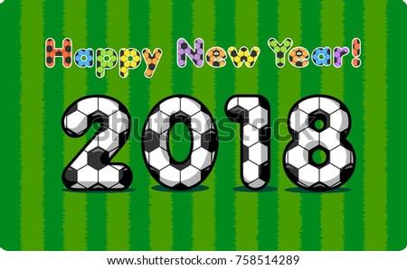 2018 Happy New Year Football Soccer Stock Vector Royalty Free