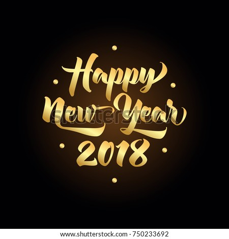 2018 happy new year greeting golden card lettering calligraphy