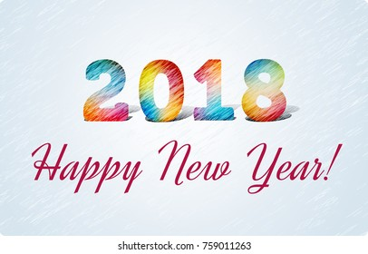 2018 Happy New Year. Joyful 3d Bright figures oblique writing. In the style of colored pencil strokes.