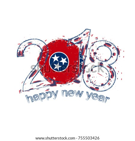 2018 happy new year tennessee us state grunge vector template for greeting card calendars 2018