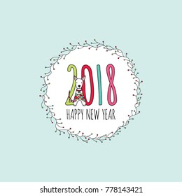 2018 and a little dog with the words happy new year underneath, in a circle wreath with branches and lights and on a light aqua background, vector illustration.