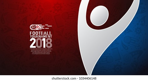 2018 world championship football cup on blue and red abstract background. banner soccer template. Vector Illustration
