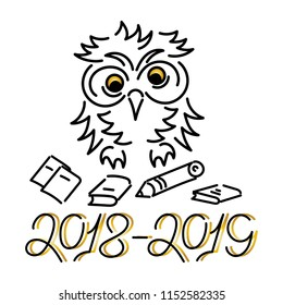 "2018-2019. Cute Owl, school supplies ."" Hand drawing .Vector illustration on white background."