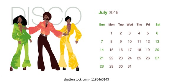2019 Dance Calendar. July. Man and two women wearing clothes in the style of the 70s dancing Disco music on white background.