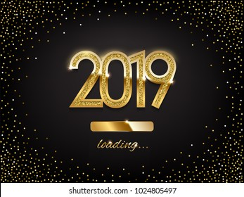 2019 golden New Year sign with golden glitter and loading panel on black background. Vector New Year illustration.