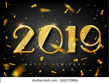 2019 golden New Year sign with golden glitter on black background. Vector New Year illustration. Happy New Year Banner with 2019 Numbers on Bright Background
