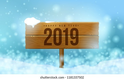 2019 Happy New Year BackgroundSnow-covered wooden signboard 2019, winter christmas background with snowflakes, blue sky background and snowdrift for your Seasonal Flyers and Greetings Card.