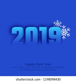 2019 Happy New Year blue greeting background. Paper text design. Vector illustration with numbers and snowflake