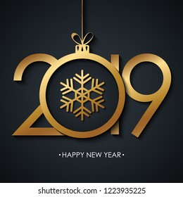 2019 Happy New Year greeting card with golden christmas ball and snowflake on black background. Vector illustration.