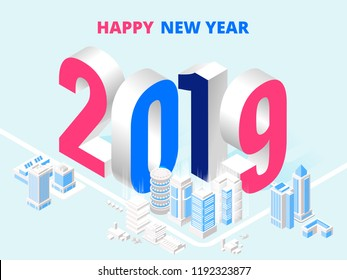 2019 Happy New Year poster. Big numbers in isometric city. Vector illustration