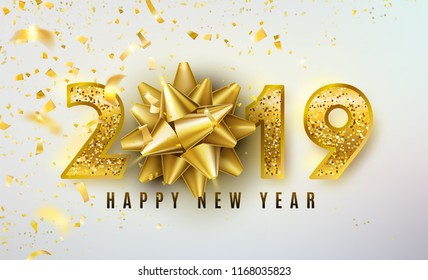 2019 Happy New Year vector background with golden gift bow, confetti, shiny glitter gold numbers. Christmas celebrate design. Festive premium concept template for holiday.