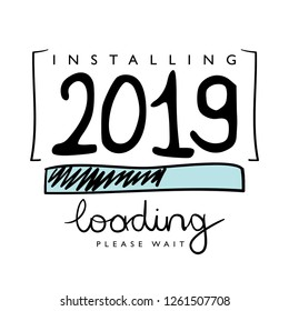 2019 new year loading concept design for cards, posters, prints, t shirts etc