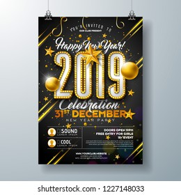 2019 New Year Party Celebration Poster Template Illustration with Lights Bulb Number and Gold Christmas Ball on Black Background. Vector Holiday Premium Invitation Flyer or Promo Banner.