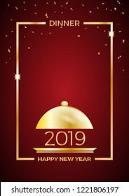 2019, New Year's Eve dinner, template for poster, cover and menu. Vector illustration