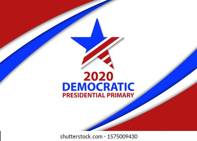 2020 Democratic Presidential Primary in United States. Presidential Election 2020 concept. Patriotic elements. Poster, card, banner, background. Vector EPS 10.