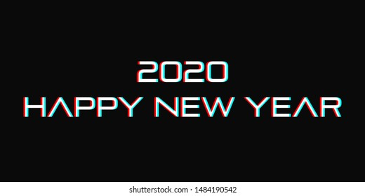 2020 Happy new year. Anaglyph inscription on a dark background. 3D glitch effect vector illustration.