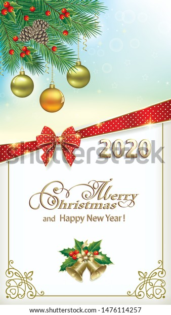 2020 Happy New Year. Christmas background with balls, branches spruce, rowanberry, ribbon bow. Frame with pattern and bells, Template for greetings, invitations, cards.Vector illustration