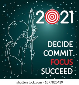 2021 goals achievement inspirational quote - decide, commit, focus, succeed. Young archer man aiming arrow to target on dark sky background vector illustration. Spirited action plan concept design