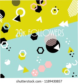 20k followers card banner template for celebrating many followers in on-line social media networks.Vector pattern of coloured likes 20K subscribers