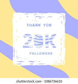 20K followers thank you card. Celebration 20000 subscribers  square banner. Template for social media. Vector illustration.