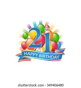 21st colorful happy birthday logo with balloons and burst of light