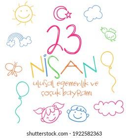 "23 April, National Sovereignty and Children's Day Turkey celebration card. Translation: ""23 Nisan Ulusal Egemenlik ve Cocuk Bayrami, Kutlama Tebrik Karti"" Vector illustration."
