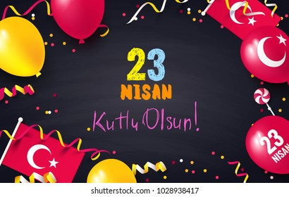 23 Nisan Cocuk Bayrami, 23 April  National Sovereignty and Children's Day in Turkey. Festive border flat lay. Vector illustration