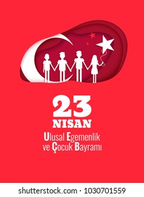 23 Nisan Cocuk Bayrami, 23 April  National Sovereignty and Children's Day in Turkey.  Paper cut style. Vector illustration
