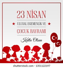 23 nisan cocuk bayrami vector illustration. (23 April, National Sovereignty and Children's Day Turkey ) Design for banner and celebration card.