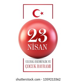 23 nisan cocuk bayrami vector illustration on red ball. (23 April, National Sovereignty and Children's Day Turkey ) Design for banner and celebration card.