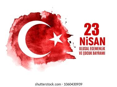 23 Nisan Cumhuriyet Bayrami. Translation: Turkish April 23 Childrens Day. Vector Illustration EPS10