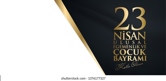 23 nisan ulusal egemenlik ve cocuk bayrami Translation: 23 April, National Sovereignty and Children's Day Turkey celebration card.  graphic design
