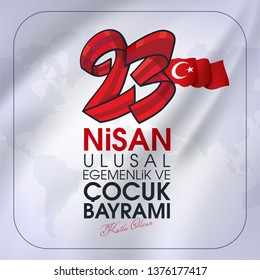23 nisan ulusal egemenlik ve cocuk bayrami Translation: 23 April, National Sovereignty and Children's Day Turkey celebration card.  graphic design, illustrator.