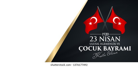 23 nisan ulusal egemenlik ve cocuk bayrami Translation: 23 April, National Sovereignty and Children's Day Turkey celebration card.  graphic design