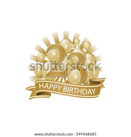 23rd Golden Happy Birthday Logo With Balloons And Burst Of Light