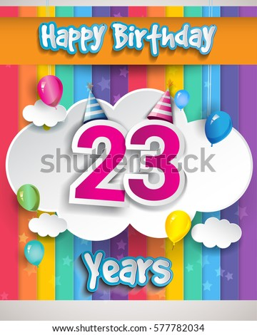23rd Years Birthday Celebration With Balloons And Clouds Colorful Vector Design For Invitation Card