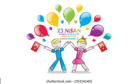 23th April National Sovereignty and Children's Day. Ataturk in April 23 1920, the feast where all the children as a gift.  translate: Turkish 23th April National Sovereignty and Children's Day.