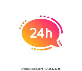 24 hour service icon. Call support sign. Feedback chat symbol. Classic flat style. Gradient 24h service icon. Vector
