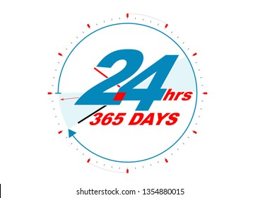 24 hours 365 days