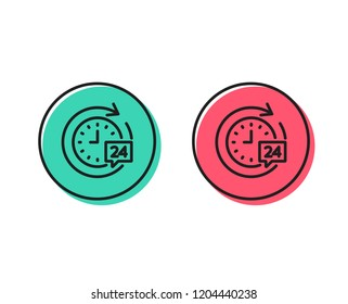 24 hours delivery line icon. Time or stopwatch sign. Positive and negative circle buttons concept. Good or bad symbols. 24h delivery Vector