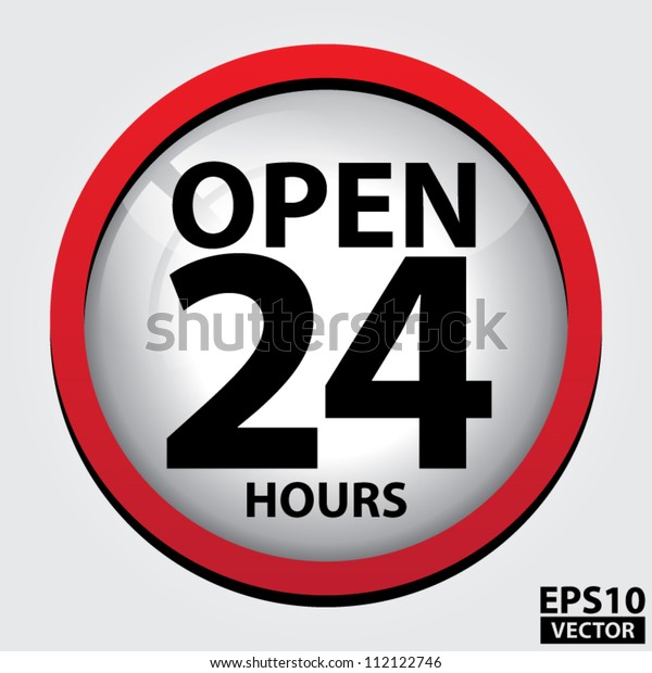 24 Hours Open Glass Sign with Red border - EPS10 Vector