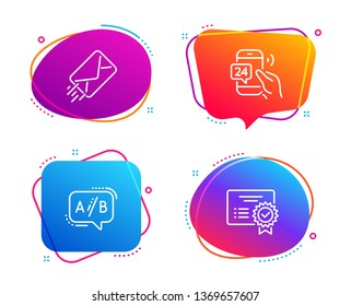 24h service, E-mail and Ab testing icons simple set. Certificate sign. Call support, Mail delivery, Test chat. Verified document. Technology set. Speech bubble 24h service icon. Vector