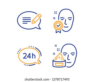 24h service, Face verified and Message icons simple set. Face cream sign. Call support, Access granted, Speech bubble. Gel. Business set. Linear 24h service icon. Colorful design set. Vector