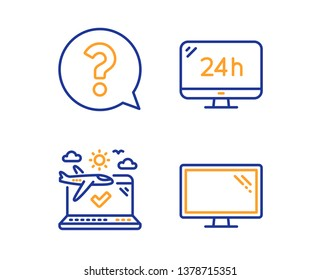 24h service, Question mark and Airplane travel icons simple set. Monitor sign. Call support, Help support, Check in. Computer component. Business set. Linear 24h service icon. Colorful design set