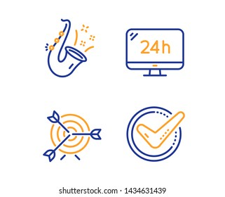 24h service, Target and Jazz icons simple set. Confirmed sign. Call support, Targeting, Saxophone. Accepted message. Linear 24h service icon. Colorful design set. Vector