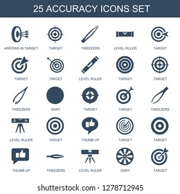25 accuracy icons. Trendy accuracy icons white background. Included filled icons such as arrows in target, target, tweezers, level ruler, dart. accuracy icon for web and mobile.