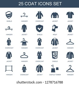 25 coat icons. Trendy coat icons white background. Included filled icons such as shield, hanger, overcoat, jacket, wolf, castle tower. coat icon for web and mobile.